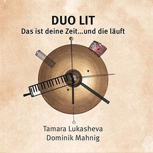 DUO LIT - Das ist deine Zeit ...und die läuft!