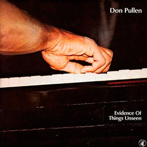 Don Pullen - Evidence of Things unseen - Cover