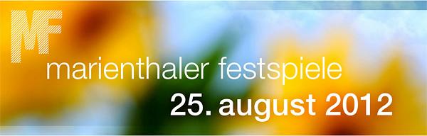 Marienthaler Festspiele 2012