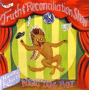 Hand Roberts - The Truth and Reconciliation Show Cover
