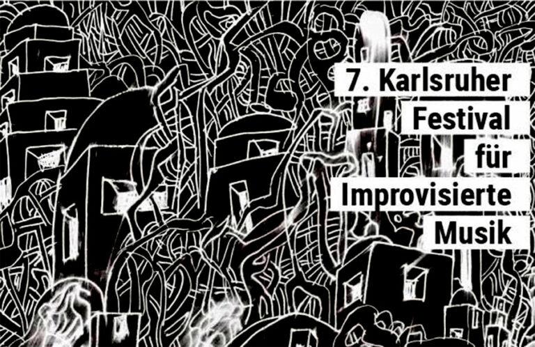 Karlsruher Festival für improvisierte Musik 2018