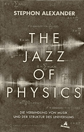 Jazzbuch - Stephon - Jazz of Physics