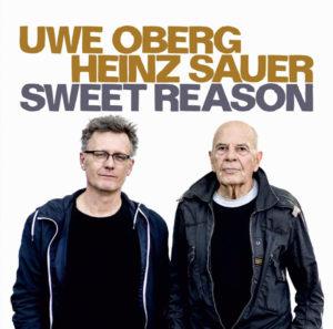 Uwe Obert - Heinz Sauer - Sweet Reason  Cover