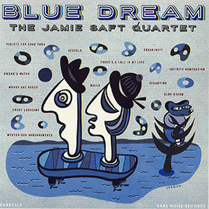 Jamie Saft Quartet - Blue Dream Cover