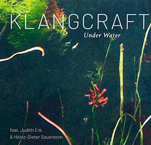 Klangcraft-Under-Water Cover