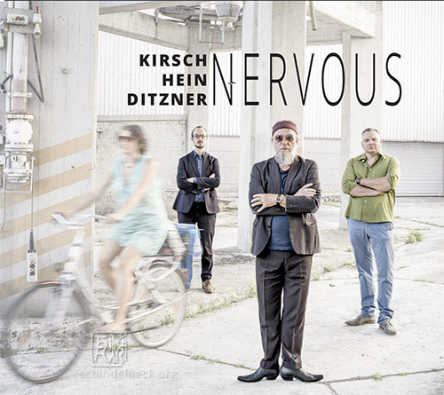 Kirsch / Hein / Ditzner - Nervous - Photo Schindelbeck