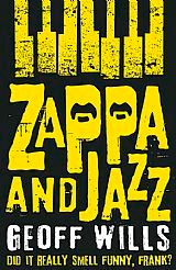 Zappa and Jazz Wills Buchcover