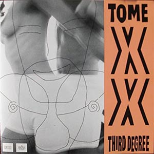 TOME XX - Third Degree