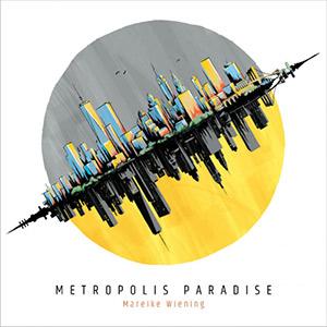 Wiening Metropolis Paradise
