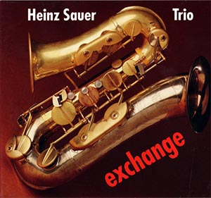 Heinz Sauer Trio - Exchange / Cover
