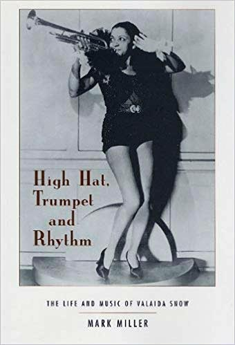 Mark Miller High Hat, Trumpet and Rhythm - The Life and Music of Valaida Snow / Cover