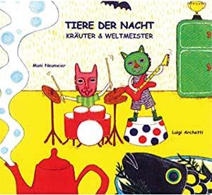 Tiere der Nacht / Kräuter und Weltmeister Cover