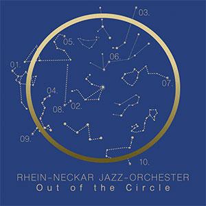Rhein-Neckar Jazz-Orchester - Out of the Circle