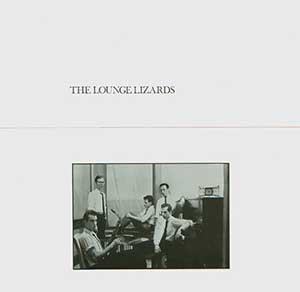 The Lounge Lizards - The Lounge Lizards - Cover
