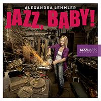 Alexandra Lehmler Quintett - Jazz, Baby! Cover