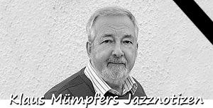 Klaus Mümpfers Jazznotizen