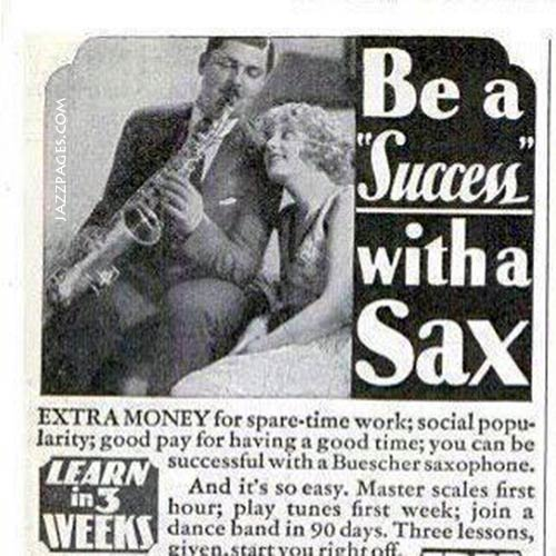 Be a success with a sax - Werbung