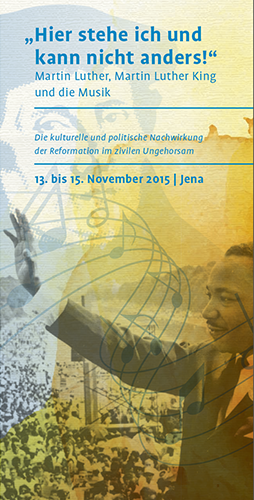 Luther / Luther King / Musik  - Tagung in Jena