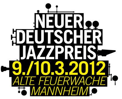 Neuer Deutscher Jazzpreis 2012 - Die Kandidaten