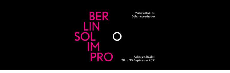 Berlin Solo Impro 2021