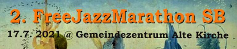 FreeJazzMarathon Saarbrücken 2021