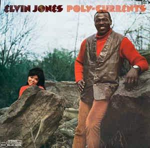 Elvin Jones - Poly-Currents Cover